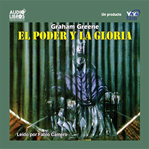 El Poder y la Gloria [The Power and the Glory] cover art