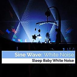 Amazon Music Unlimited Sleep Baby White Noise Sine Wave White Noise