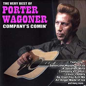 Company's Comin:The Very Best of Porter Wagoner