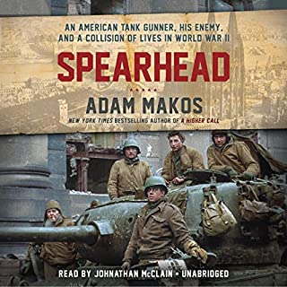 Spearhead     An American Tank Gunner, His Enemy, and a Collision of Lives in World War II              Auteur(s):                                                                                                                                 Adam Makos                               Narrateur(s):                                                                                                                                 Johnathan McClain                      Durée: 13 h et 33 min     10 évaluations     Au global 5,0
