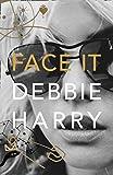 Face It: A Memoir (English Edition)