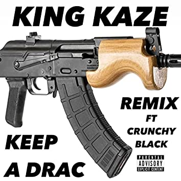 Keep A Drac (Draco Muzik Mix)