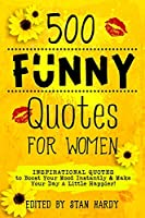500 Funny Quotes for Women