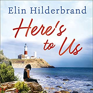 Here's to Us                   By:                                                                                                                                 Elin Hilderbrand                               Narrated by:                                                                                                                                 Laurence Bouvard                      Length: 11 hrs and 37 mins     4 ratings     Overall 4.3