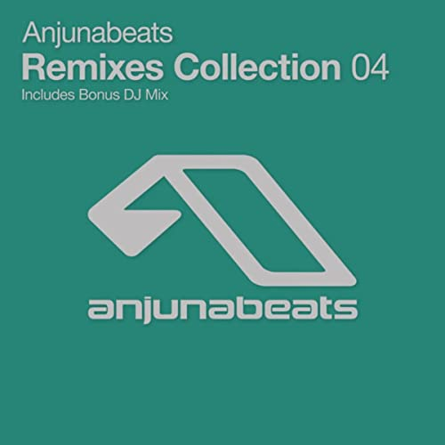 Anjunabeats Remixes Collection 04 (iTunes) de Various ...