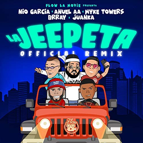 Nio Garcia, Anuel Aa & Myke Towers feat. Juanka & Brray