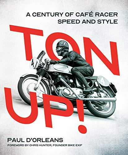 Ton Up!: A...