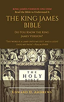 THE KING JAMES BIBLE: Do You Know the King James Version? by [Edward Andrews]