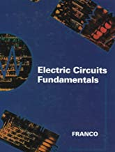 Electric Circuits Fundamentals (The Oxford Series in Electrical and Computer Engineering)