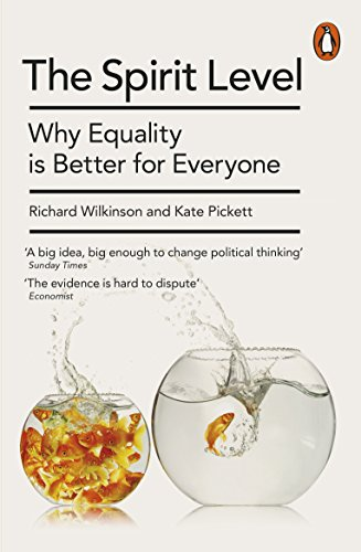 The Spirit Level: Why Equality is Better for Everyone (English Edition)