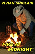 Fire At Midnight: Volume 2 (Summer Days In Wyoming)