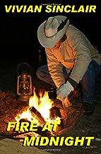 Fire At Midnight (Summer Days In Wyoming) (Volume 2)