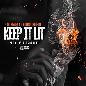 Keep It Lit (feat. Young Slo-Be)