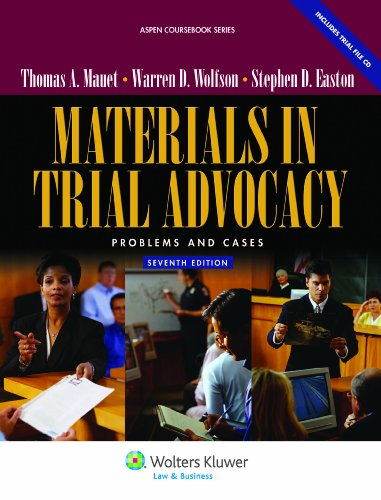 Materials in Trial Advocacy: Problems & Cases, 7th...