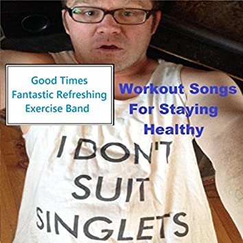 Workout Songs for Staying Healthy