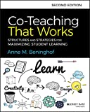 Co-Teaching That Works: Structures and Strategies for Maximizing Student Learning, 2nd Edition