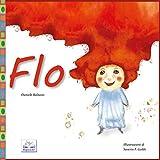 Flo (3-7 anni, libro illustrato per bambini)