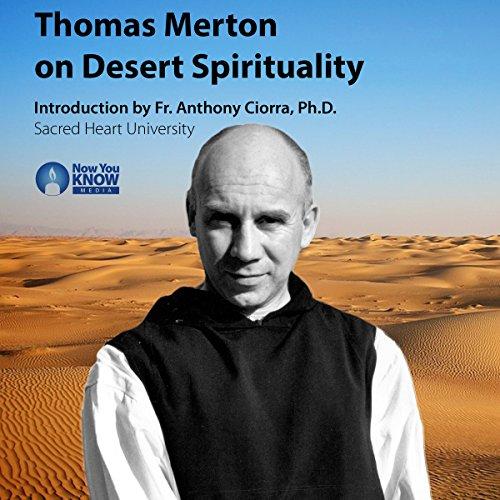 Thomas Merton on Desert Spirituality cover art