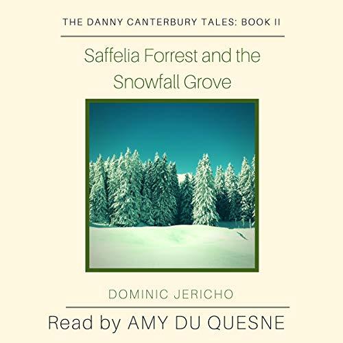 Saffelia Forrest and the Snowfall Grove cover art