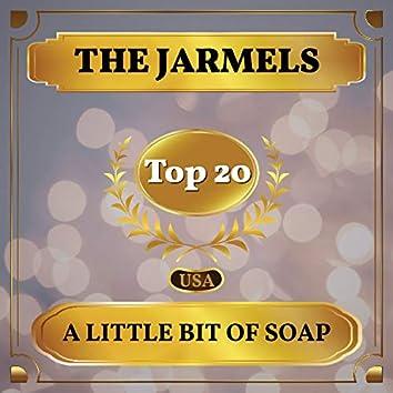 A Little Bit of Soap (Billboard Hot 100 - No 12)