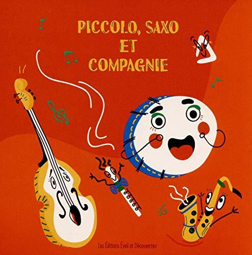 Piccolo Saxo et Compagnie