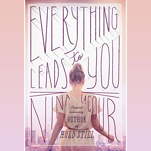 Page de couverture de Everything Leads to You