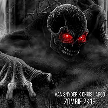 Zombie 2k19