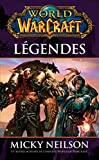 World of Warcraft - Légendes - Légendes - Format Kindle - 2,49 €