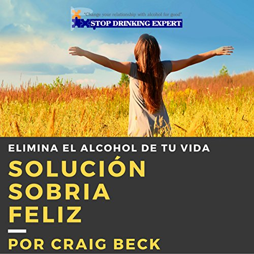 Solución Sobria Feliz [Happy Sober Solution] cover art