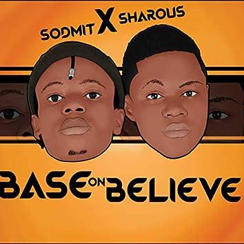 Base on Believe