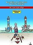 MAITRE - Les cahiers de vacances du franc-maçon