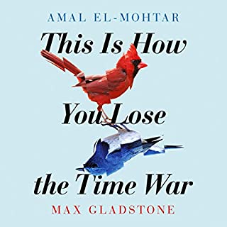 This Is How You Lose the Time War cover art
