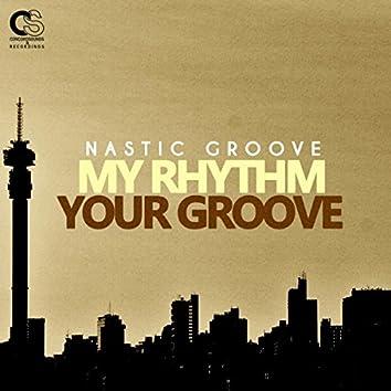 My Rhythm Your Groove