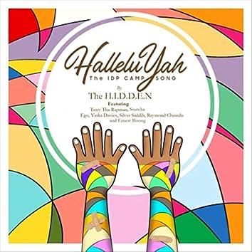 Halleluyah (The I.D.P Camp Song) [feat. Terry Tha Rapman, Snatcha, Ego, Yinka Davies, Silver Saddih, Raymond Chinedu & Ernest Bisong]