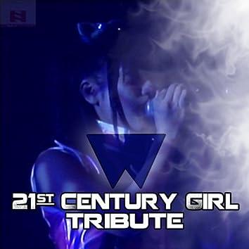 21st Century Girl (Willow Tribute)