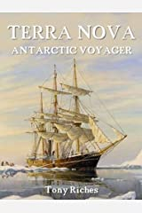 Terra Nova: Antarctic Voyager Kindle Edition