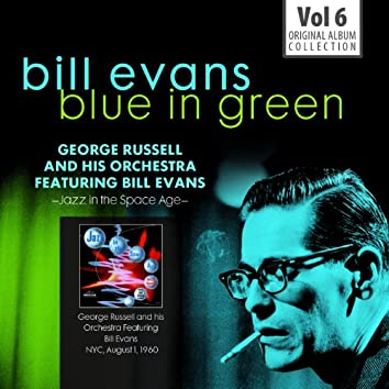 Blue in Green - the Best of the Early Years 1955-1960, Vol.6 (feat. Bill Evans)