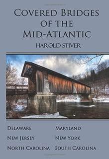 Covered Bridges of the Mid-Atlantic