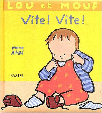 Lou et Mouf : Vite, Vite !