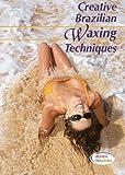 Creative Brazilian Waxing Techniques - Hair Removal Brazilian Waxing Video -...