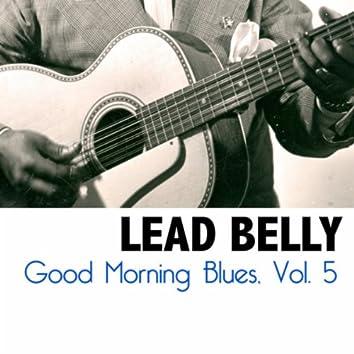 Good Morning Blues, Vol. 5