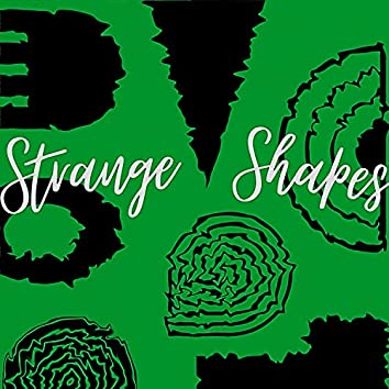 Strange Shapes