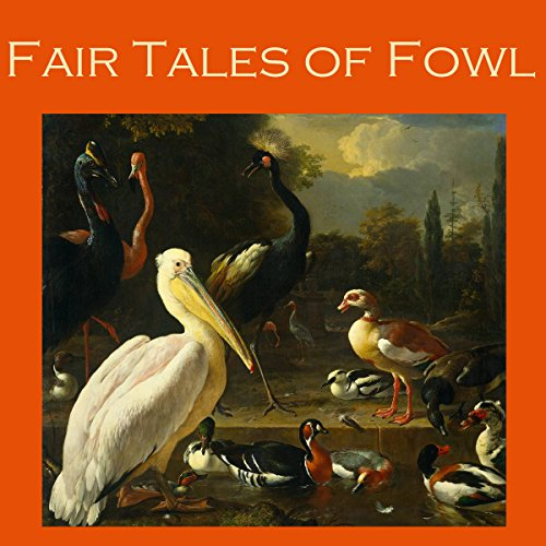 Fair Tales of Fowl audiobook cover art