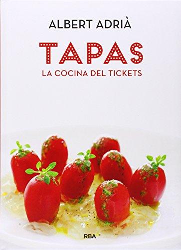 Tapas. La cocina del Tickets (GASTRONOMÍA Y COCINA)
