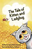 The Tale of Kitten and Ladybug