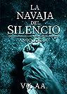 La Navaja del silencio : Antología Solidaria