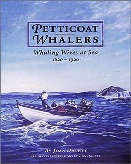 نهنگهای خامه دار: همسران نهنگ در دریا ، 1820–1920