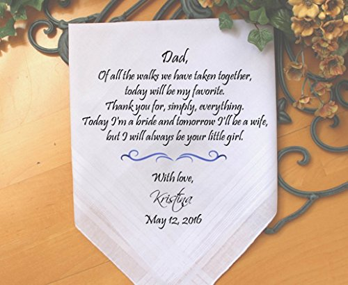 Father of the Bride, custom PRINTED wedding handkerchief, Of all the walks we have taken today my favorite, Dad Gift, Personalized. MS2FPRI by Snugahug[62]