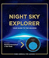 Night Sky Explorer: Your Guide to the Heavens
