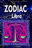 ZODIAC Libra: Journal Organizer, notebook, 110 Page Lined ,  Perfect for any job, office or home, bi...